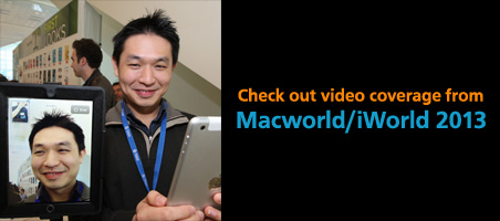 Check out video coverage from Macworld/iWorld 2013